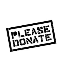 Please Donate rubber stamp vector image