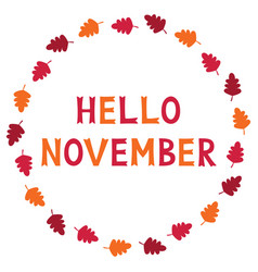 hello november card with autumn leaves vector image
