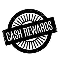 Cash rewards rubber stamp vector