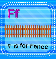 flashcard letter f is for fence vector image