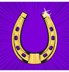 pop art of golden horseshoe Symbol of luck vector image vector image
