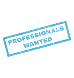 Professionals Wanted Rubber Stamp vector image
