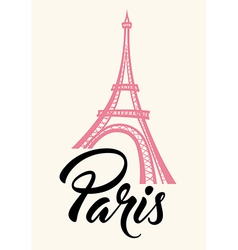 Eiffel Tower and lettering Paris vector image