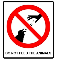 Do not feed the animals wildlife birds sign vector
