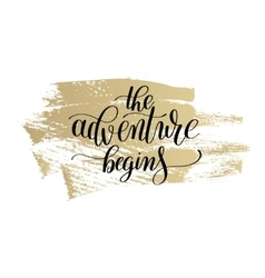 Adventure begins handwritten positive vector