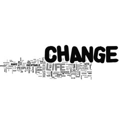 Be a change master text word cloud concept vector