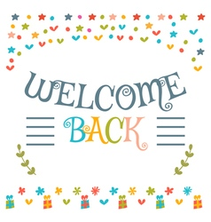 Welcome back text with colorful design elements vector