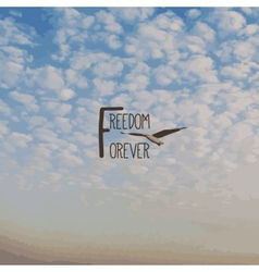 Cloud and text freedom forever vector
