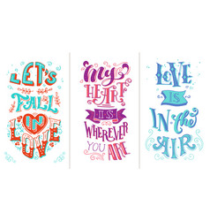 lets fall in love my heart is wherever you are vector image