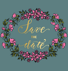 Save the date card with floral background artwork vector