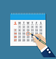 businessman hand mark on the calendar by pen vector image
