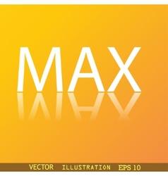 Maximum icon symbol flat modern web design with vector