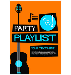 party playlist vector image vector image