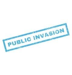 Public invasion rubber stamp vector