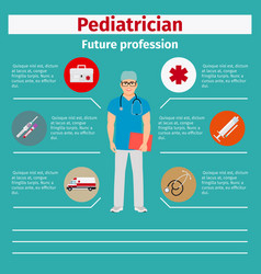 Future profession pediatrician infographic vector