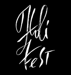 Hand drawn modern brush lettering of holi fest vector