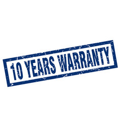 Square grunge blue 10 years warranty stamp vector
