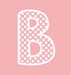 B alphabet letter with white polka dots on pink vector