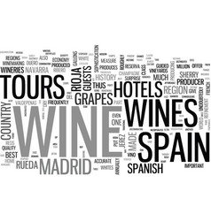 Wine tours in spain where there s vino there are vector