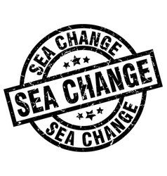 Sea change round grunge black stamp vector