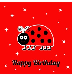Happy birthday card with cute lady bug ladybird vector
