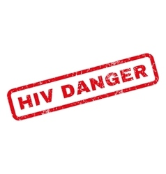 Hiv danger rubber stamp vector