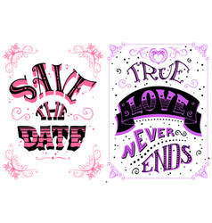 save the date true love never ends vector image