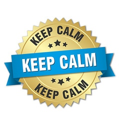 Keep calm 3d gold badge with blue ribbon vector