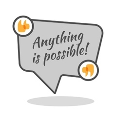 Anything is possible motivational poster in vector