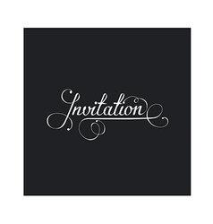 Invitation in calligraphic style vector