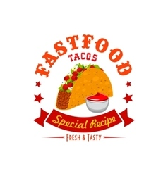 Tacos fast food menu label emblem vector image