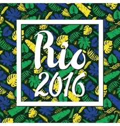 Rio 2016Tropical leaves backgroundColored vector image vector image