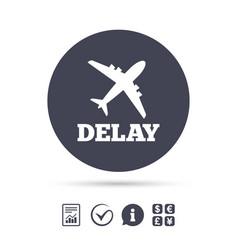 delayed flight sign icon airport delay symbol vector image