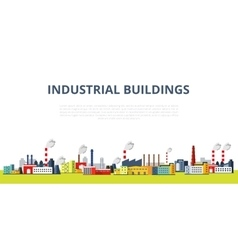 Set of Industrial Buildings vector image vector image