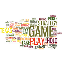 texas hold em strategy text background word cloud vector image vector image