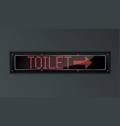Toilet led digital sign vector