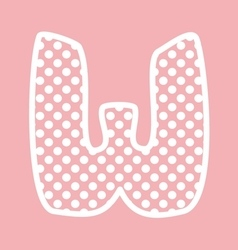W alphabet letter with white polka dots on pink vector image