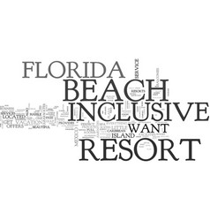beach florida inclusive resort text word cloud vector image