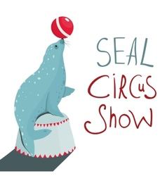 Fur seal circus show lettering poster vector