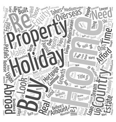 How to buy a holiday home abroad text background vector