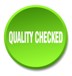 Quality checked green round flat isolated push vector