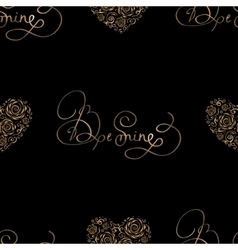 Seamless pattern with golden hearts and lettering vector image