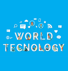 world technology people using phones on letters vector image