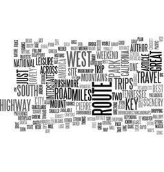 A few ideas for weekend road trips text word vector