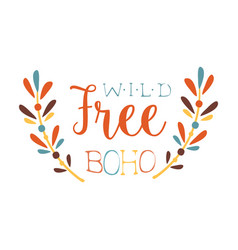 wild and free print ethnic boho style element vector image vector image