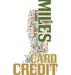 Miles credit card truth be told text background vector