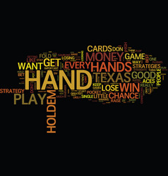 Texas holdem when to play and when to fold text vector