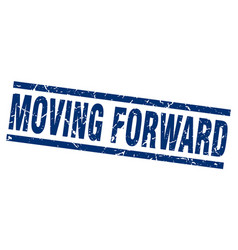 Square grunge blue moving forward stamp vector