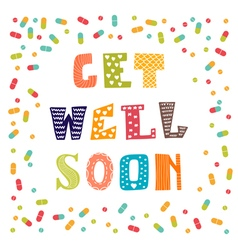Get well soon card with pills greeting card vector