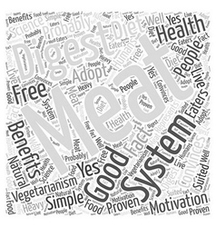 The Good of Vegetarianism Word Cloud Concept vector image vector image